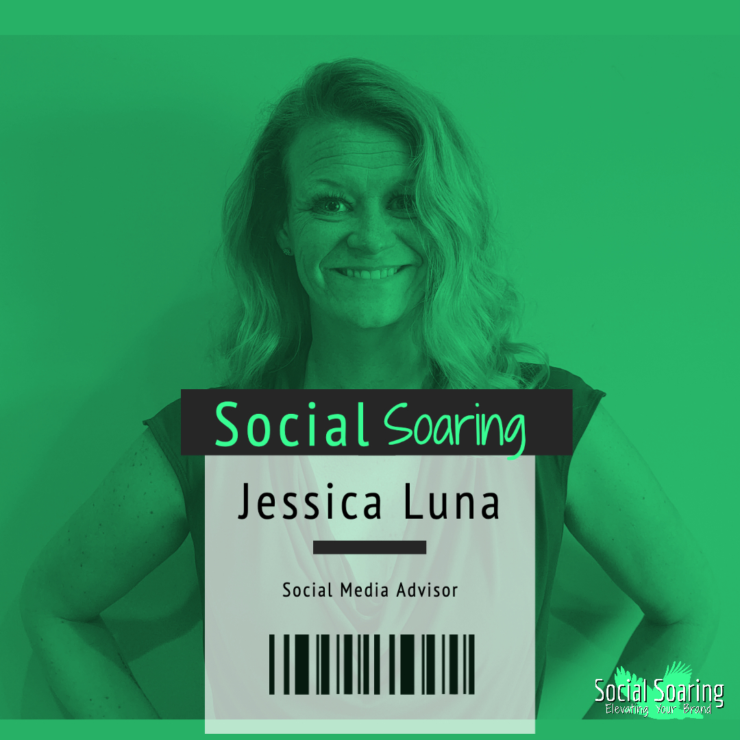 Jessica Luna- Owner of Social Soaring